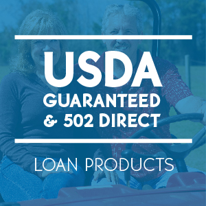 USDA Guaranteed and 502 Direct Loan Products from JustChoice Lending