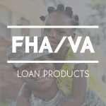 FHA and VA loan products from JustChoice Lending